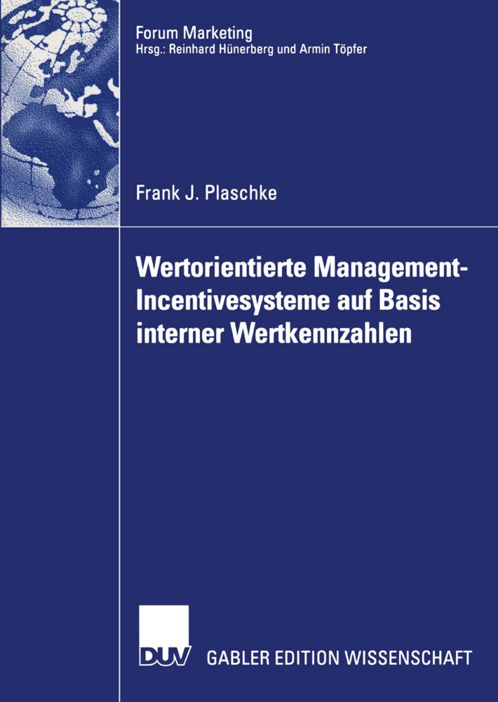 Wertorientierte Management-Incentivesysteme auf Basis interner Wertkennzahlen als Buch
