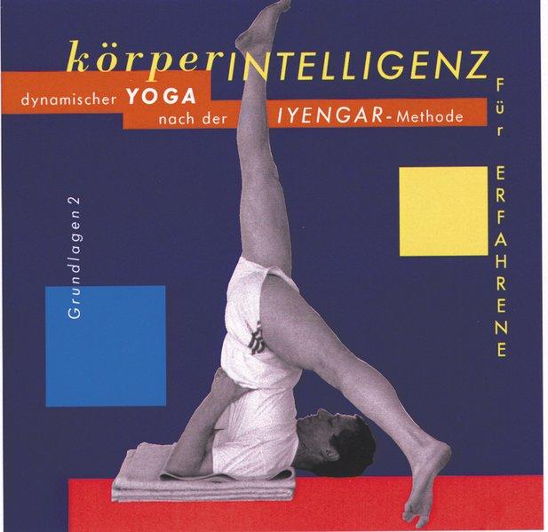 Körperintelligenz für Erfahrene. Grundlagen 2. CD als Hörbuch