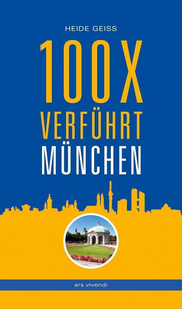 100 x verführt München als Buch