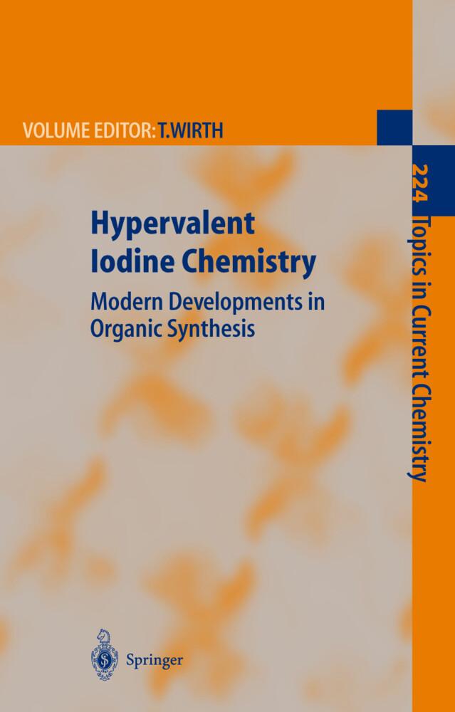 Hypervalent Iodine Chemistry als Buch