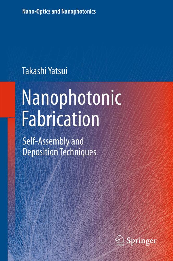 Nanophotonic Fabrication als Buch von Takashi Y...