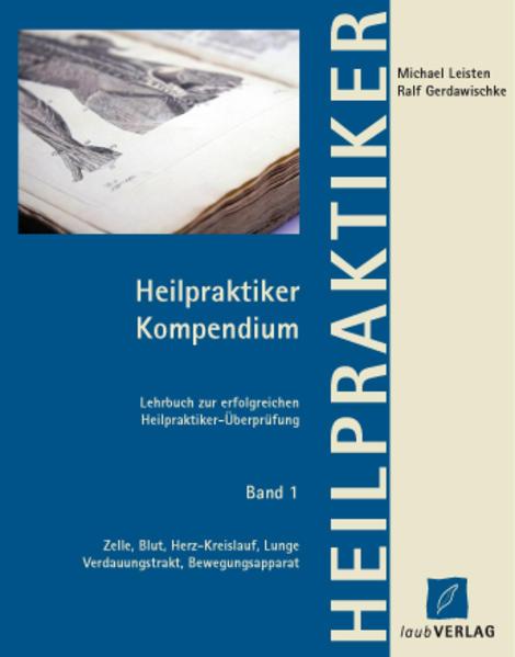 Heilpraktiker Kompendium Band 1. Zelle, Blut, H...