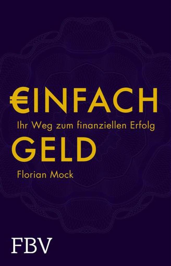 Einfach Geld als eBook Download von Florian Mock