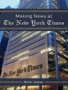 Making News at The New York Times als eBook Dow...