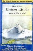 Lars, D: Kleine Eisbär-Wohin Fährst Du?