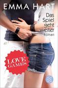 Love Games 02. Das Spiel geht weiter