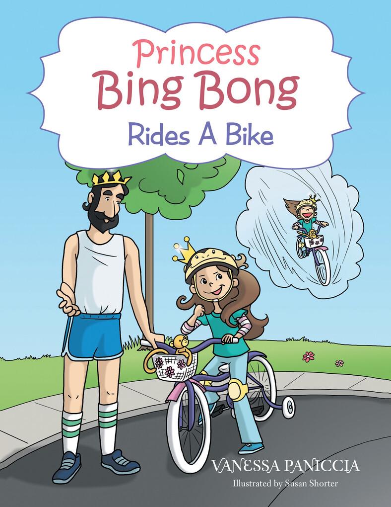 Princess Bing Bong Rides a Bike als eBook Downl...