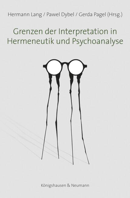 Grenzen der Interpretation in Hermeneutik und P...