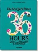 NYT. 36 Hours. Asien, Australien & Ozeanien