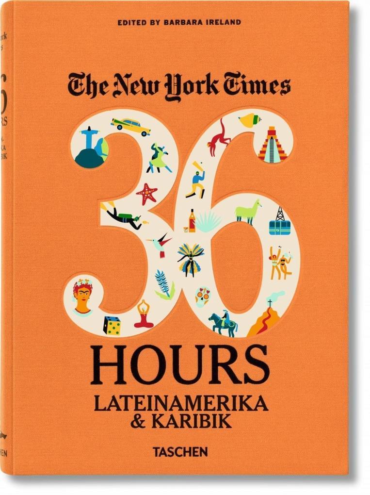NYT. 36 Hours. Lateinamerika & Karibik als Buch...