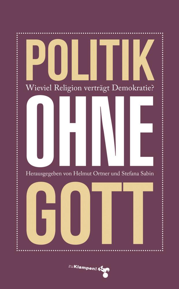 Politik ohne Gott als Buch (gebunden)