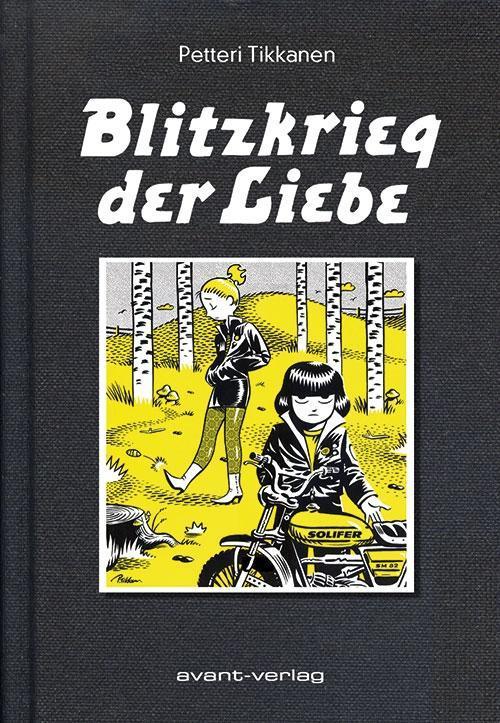 Blitzkrieg der Liebe als Buch von Petteri Tikkanen