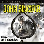 John Sinclair Classics, Folge 19: Horrorfest am Galgenhügel