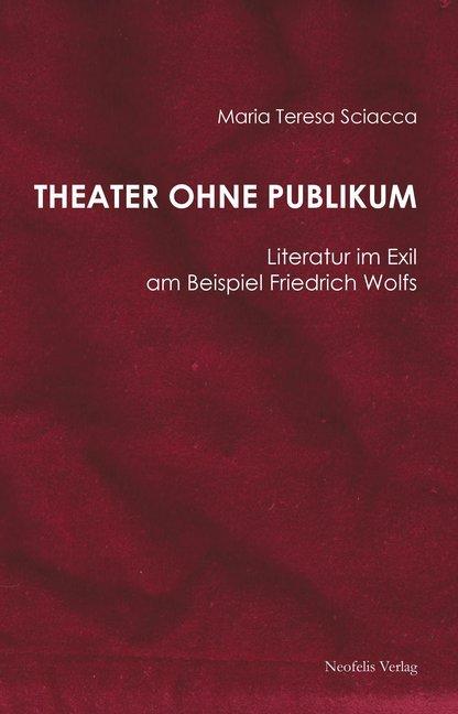Theater ohne Publikum als Buch von Maria Teresa...