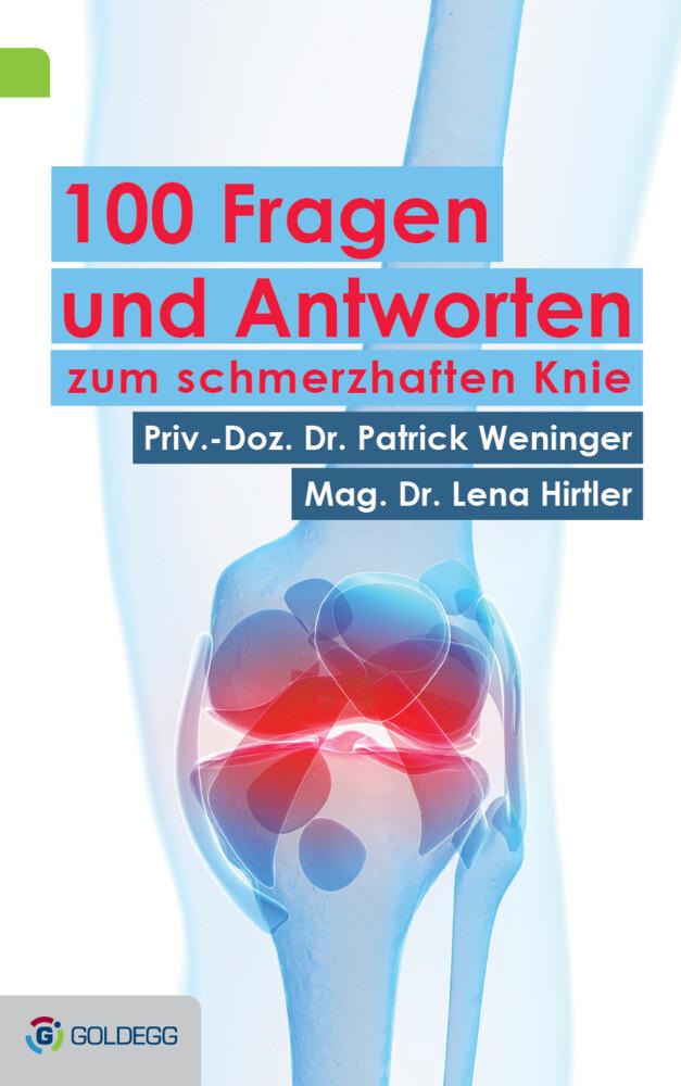 100 Fragen und Antworten zum schmerzhaften Knie als Buch