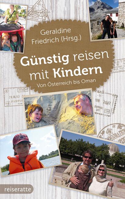 Günstig reisen mit Kindern als Buch von Geraldi...