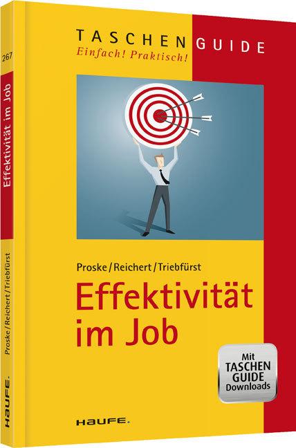 Effektivität im Job als Buch von Hailka Proske,...