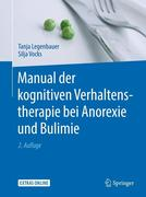 Manual der kognitiven Verhaltenstherapie bei Anorexie und Bulimie