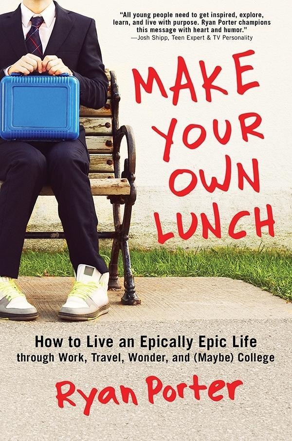Make Your Own Lunch als eBook Download von Ryan...