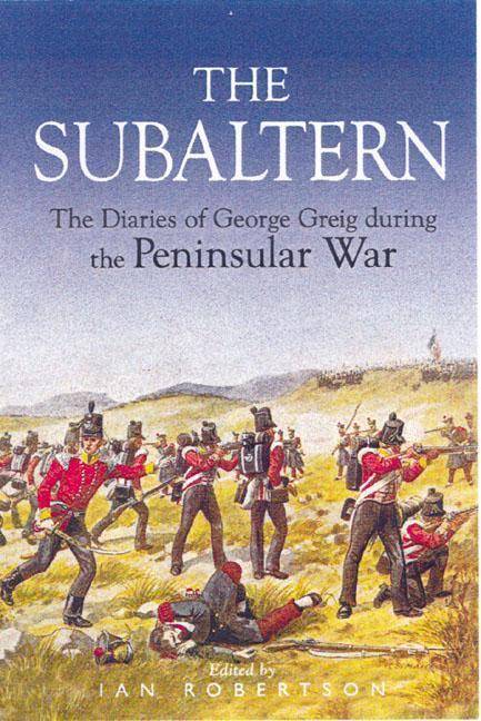 Subaltern: Chronicle of the Peninsular War als Buch (gebunden)