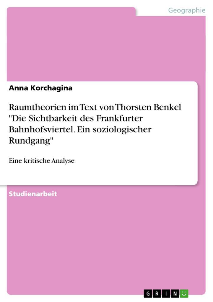 Raumtheorien im Text von Thorsten Benkel Die Si...