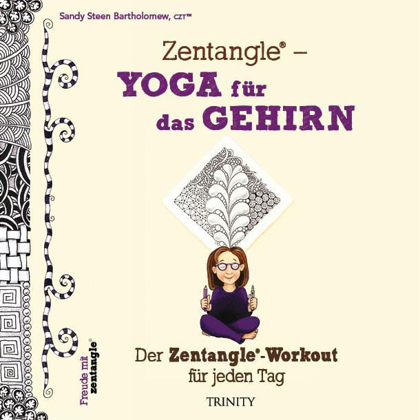 Zentangle® - Yoga für das Gehirn als Buch (kartoniert)