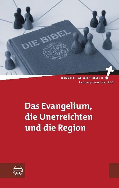Das Evangelium, die Unerreichten und die Region...