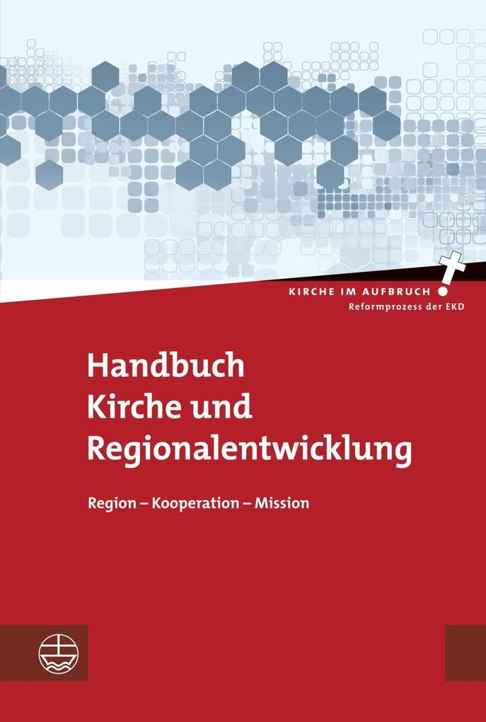 Handbuch Kirche und Regionalentwicklung als Buc...