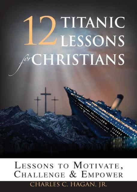 12 Titanic Lessons for Christians als Taschenbu...