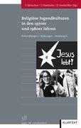 Religiöse Jugendkulturen in den 1970er und 1980er Jahren