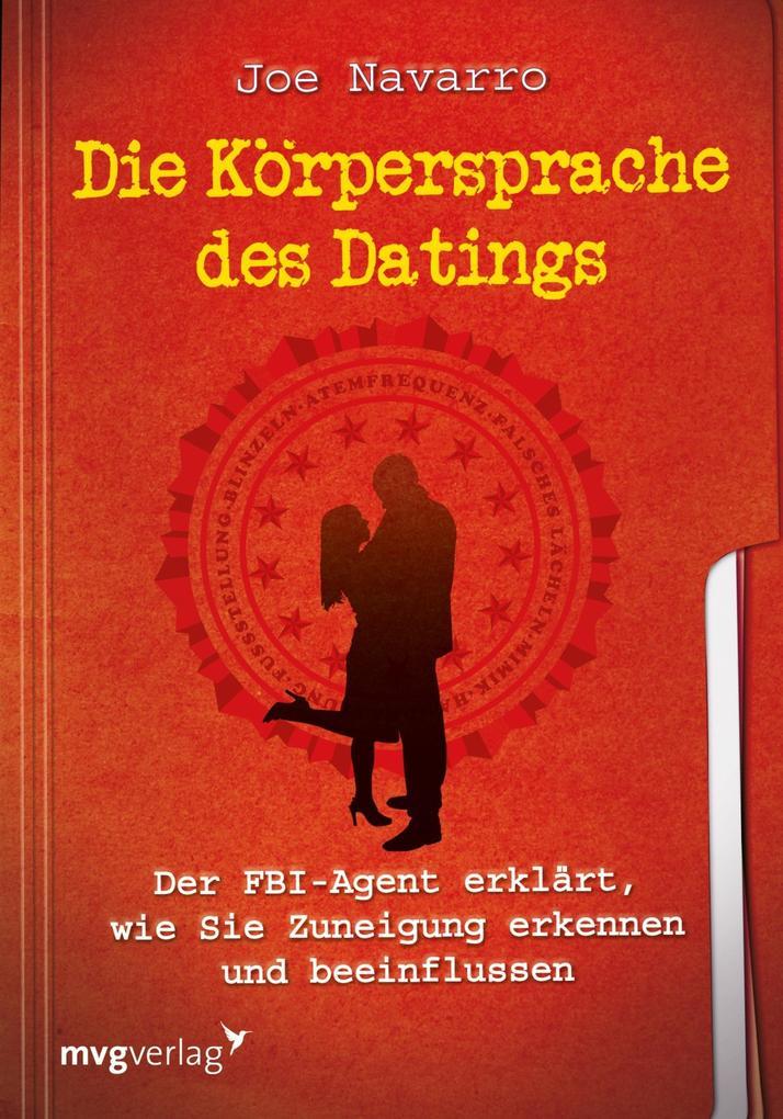 Die Körpersprache des Datings als Taschenbuch v...