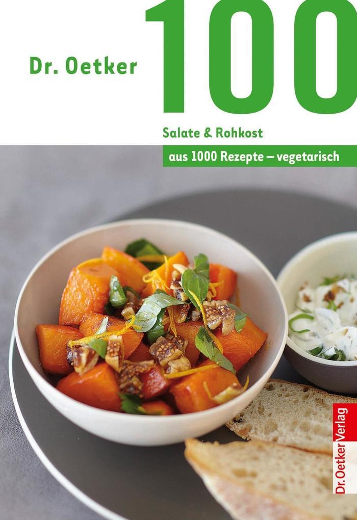 100 Salate & Rohkost als eBook epub