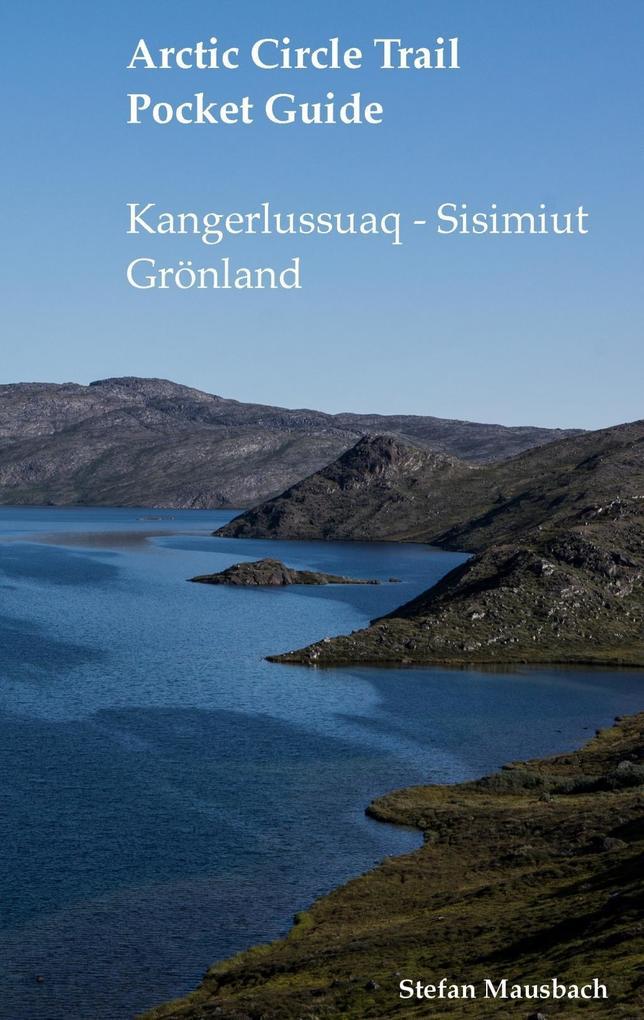 Arctic Circle Trail Pocket Guide als eBook