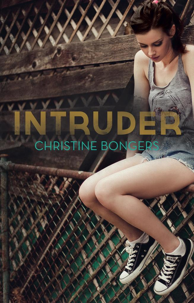 Intruder als eBook Download von Christine Bongers