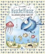 Kuschelflosse 01- Das unheimlich geheime Zauber-Riff