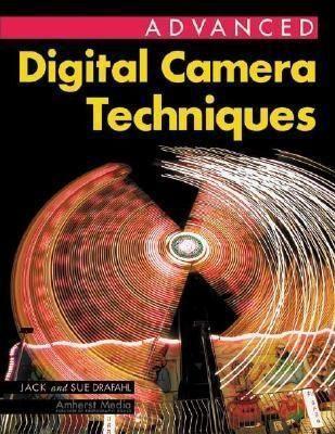 Advanced Digital Camera Techniques als Taschenbuch