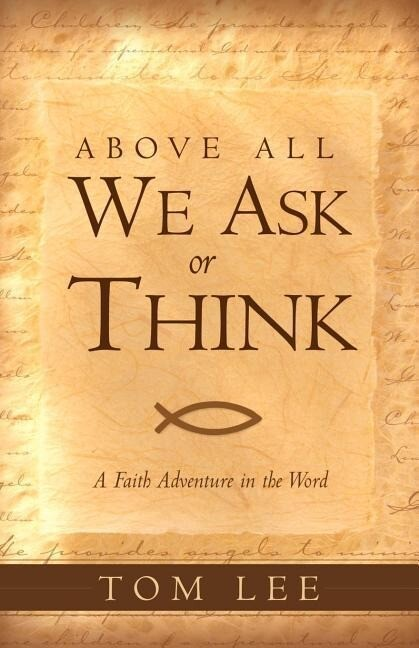 Above All We Ask or Think als Taschenbuch