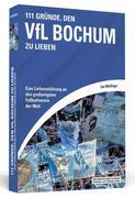 111 Gründe, den VfL Bochum zu lieben