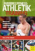 Fußballfitness: Athletiktraining