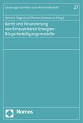 Recht und Finanzierung von Erneuerbaren Energien: Bürgerbeteiligungsmodelle