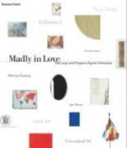 Madly in Love: The Luigi and Peppino Agrati Collection als Buch