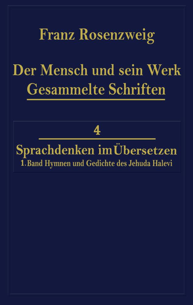 Der Mensch und Sein Werk 1.Band Jehuda Halevi Fünfundneunzig Hymnen und Gedichte Deutsch und Hebräisch als Buch