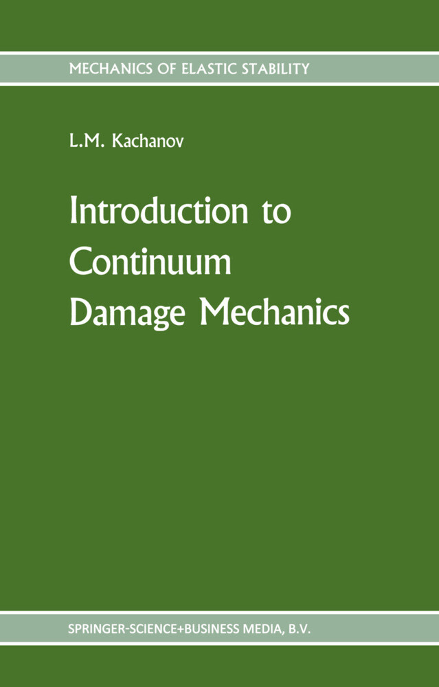 Introduction to continuum damage mechanics als Buch