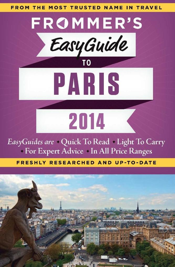 Frommer´s EasyGuide to Paris 2014 als eBook Dow...