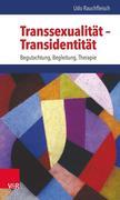 Transsexualität - Transidentität