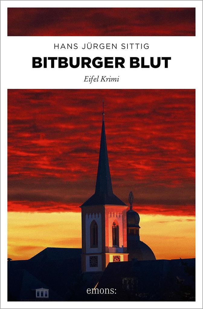 Bitburger Blut als Taschenbuch von Hans-Jürgen ...