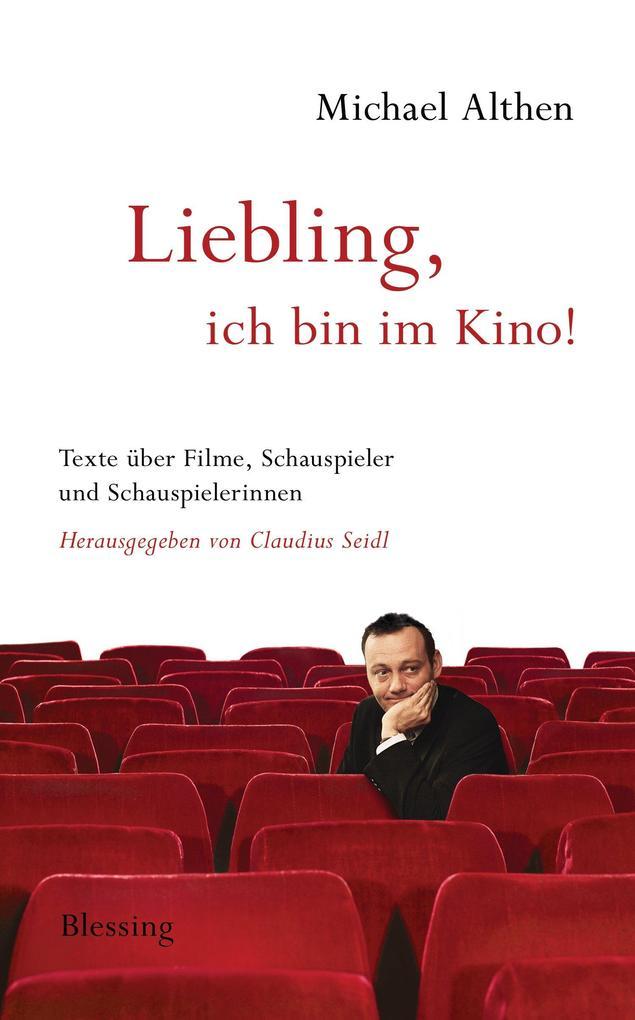Liebling, ich bin im Kino als eBook Download vo...