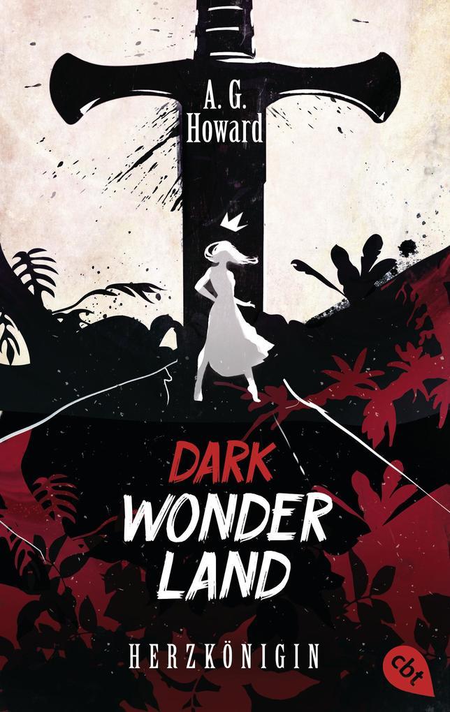 Dark Wonderland - Herzkönigin als eBook Downloa...