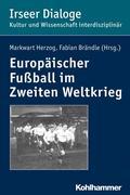 Europäischer Fußball im Zweiten Weltkrieg