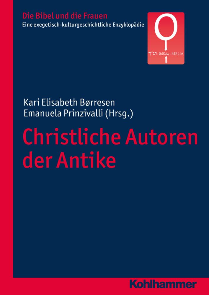 Christliche Autoren der Antike als Buch von Gab...